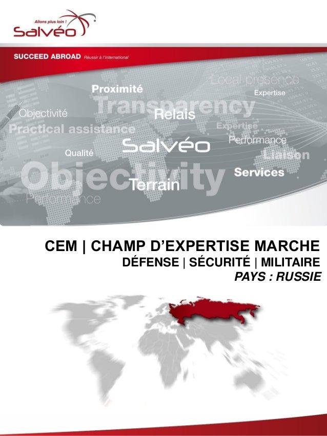 CEM | CHAMP D'EXPERTISE MARCHE DÉFENSE | SÉCURITÉ | MILITAIRE PAYS : RUSSIE