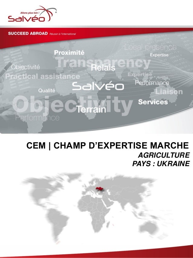 Groupe SALVEO - Champs d'Expertise Marche - agriculture Ukraine 2013/2014