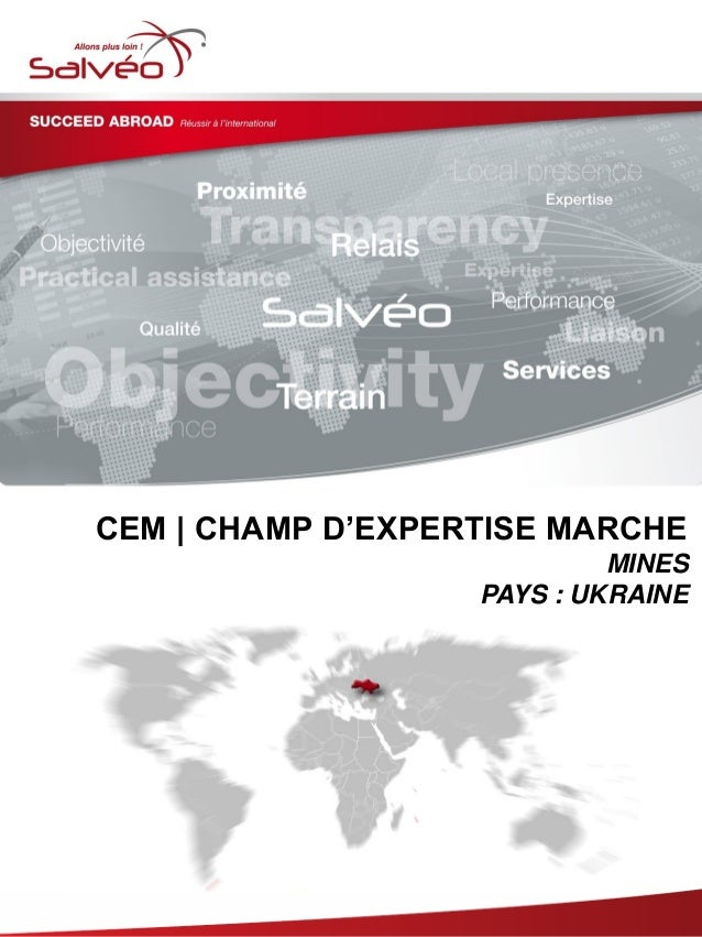 Groupe SALVEO - Champs d'Expertise Marche -  mines Ukraine 2013/2014