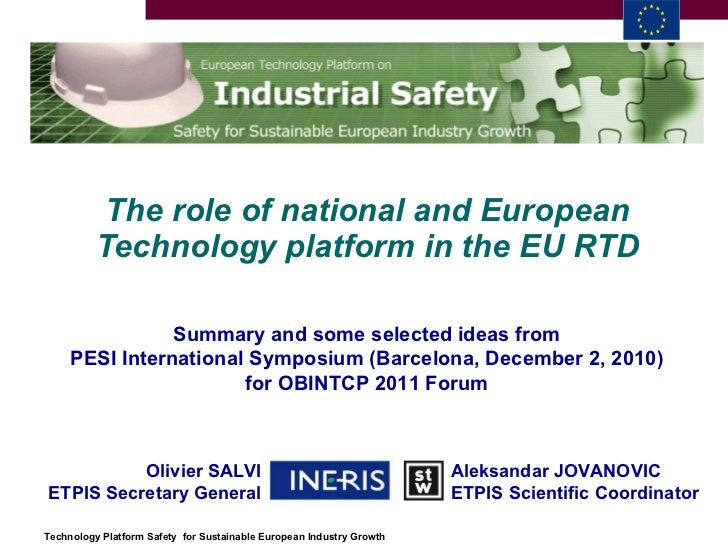 The role of national and European Technology platform in the EU RTD Summary and some selected ideas from PESI Internationa...