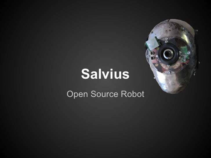 SalviusOpen Source Robot