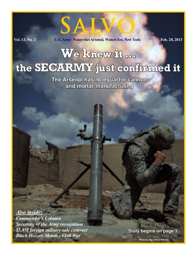 Vol. 13, No. 2                      S ALVO                    U.S. Army Watervliet Arsenal, Watervliet, New York         ...
