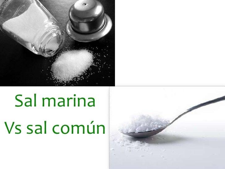 Sal marina <br />Vs sal común<br />