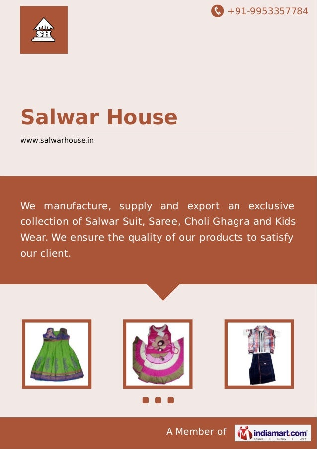 +91-9953357784  Salwar House www.salwarhouse.in  We manufacture, supply and export an exclusive collection of Salwar Suit,...