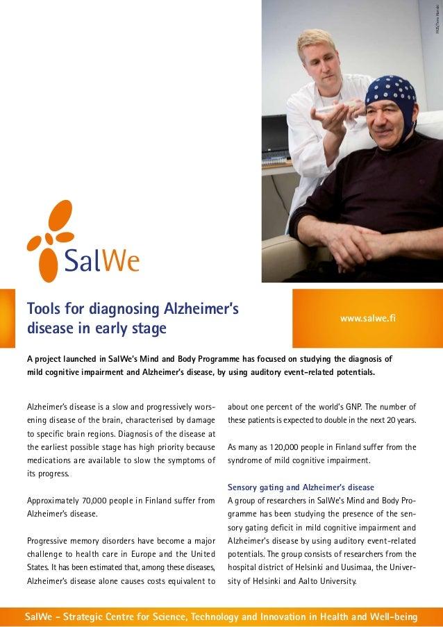 HUS/Tero HanskiTools for diagnosing Alzheimer's                                                              www.salwe.fid...