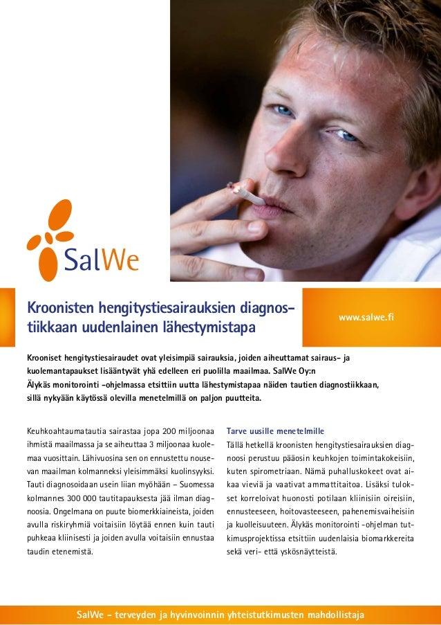 Kroonisten hengitystiesairauksien diagnos-tiikkaan  uudenlainen lähestymistapa  www.salwe.fi  Krooniset hengitystiesairaud...