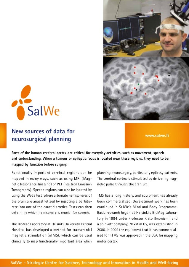 New sources of data for neurosurgical planning  www.salwe.fi  Parts of the human cerebral cortex are critical for everyday...