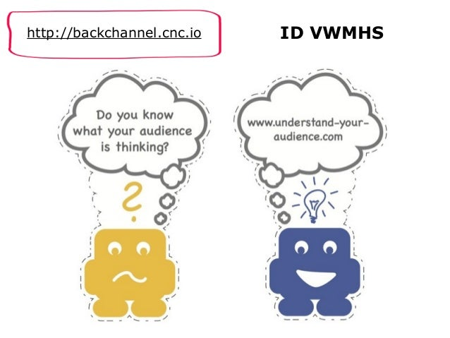 http://backchannel.cnc.io ID VWMHS