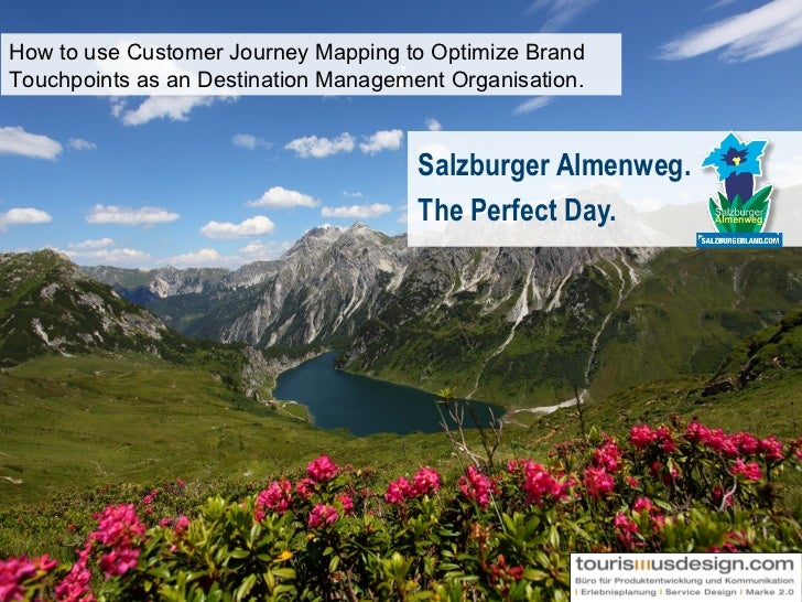 How to use Customer Journey Mapping to Optimize BrandTouchpoints as an Destination Management Organisation.               ...