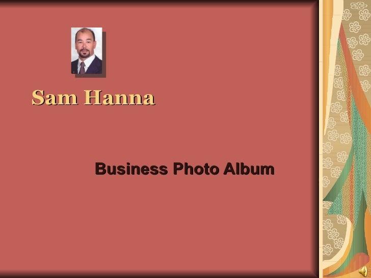 Sam Hanna Business Photo Album