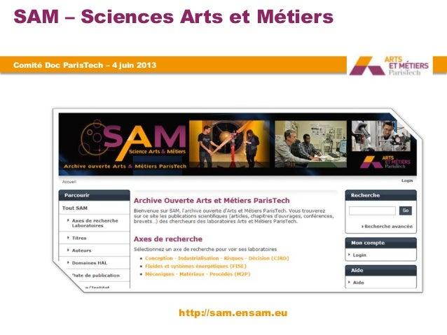 SAM – Sciences Arts et MétiersComité Doc ParisTech – 4 juin 2013http://sam.ensam.eu