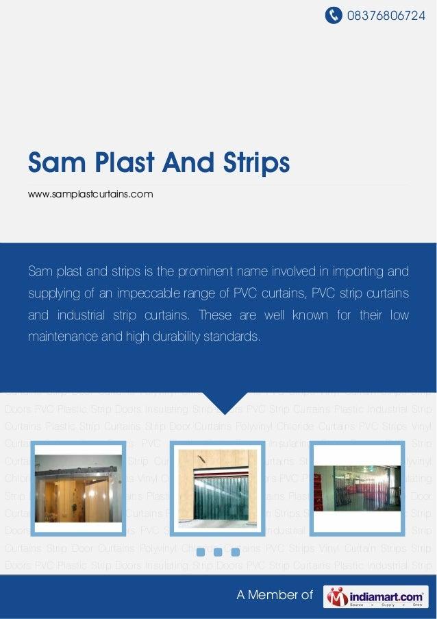 08376806724A Member ofSam Plast And Stripswww.samplastcurtains.comStrip Doors PVC Plastic Strip Doors Insulating Strip Doo...