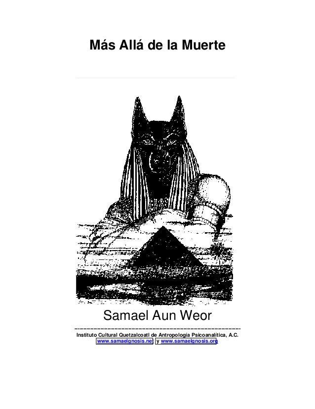 Más Allá de la Muerte Samael Aun Weor ------------------------------------------------------------------------------------...