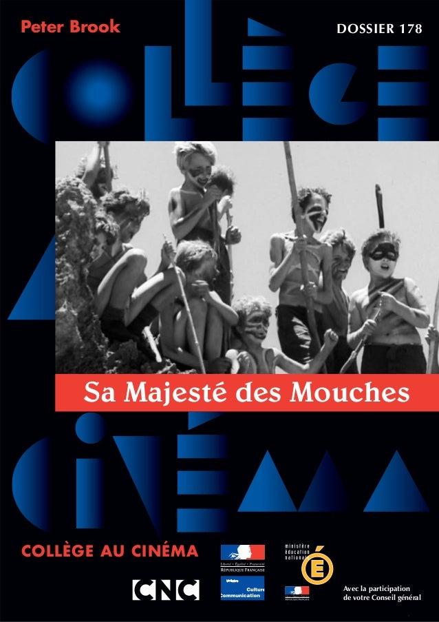 Sa Majesté des Mouches DOSSIER 178Peter Brook Avec la participation de votre Conseil général COLLÈGE AU CINÉMA