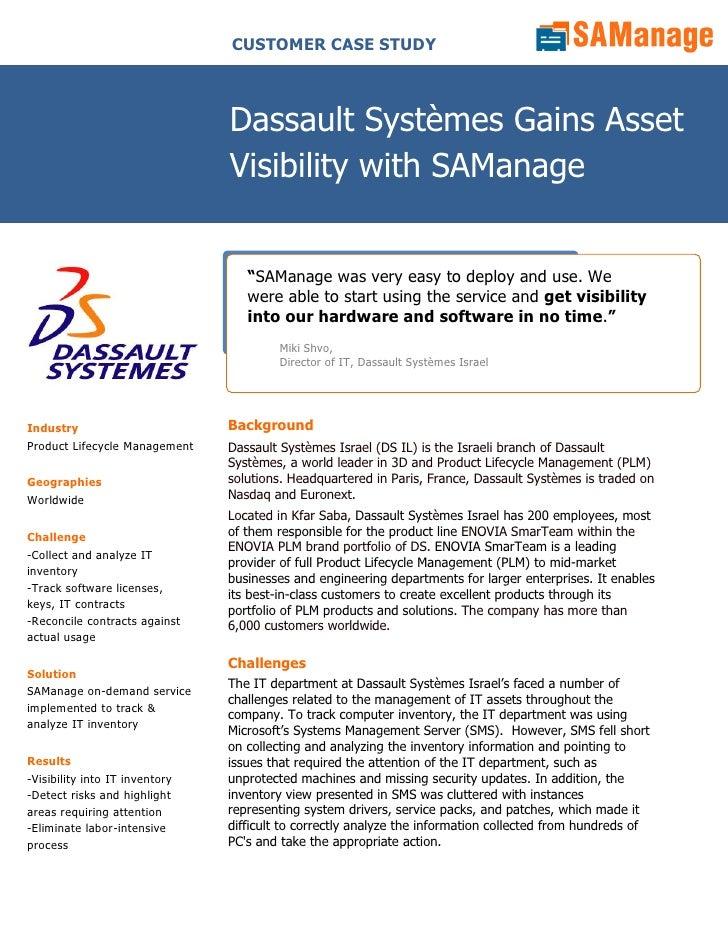 CUSTOMER CASE STUDY                                    Dassault Systèmes Gains Asset                                 Visib...