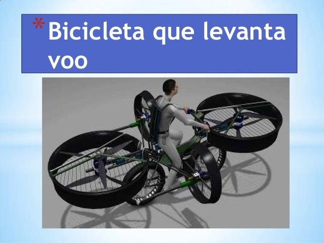 *Bicicleta que levanta voo