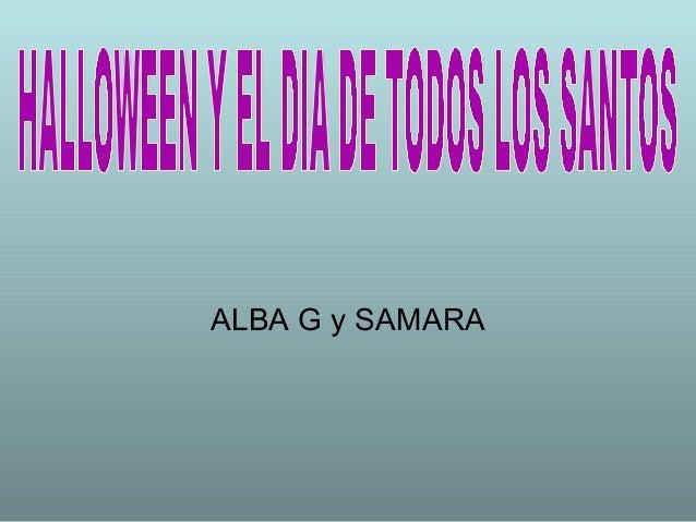 ALBA G y SAMARA