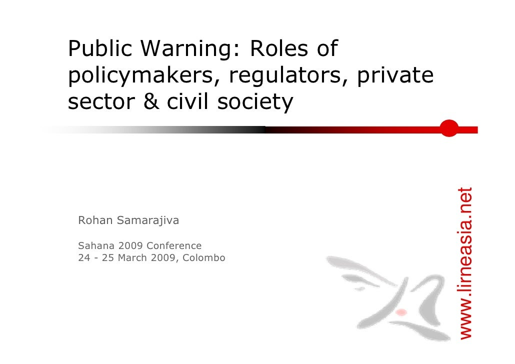 Public Warning: Roles of policymakers, regulators, private sector & civil society                                         ...