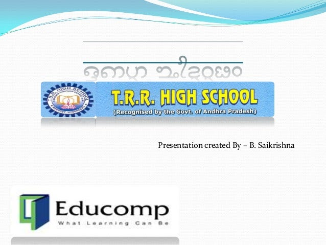 Presentation created By – B. Saikrishna