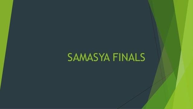 SAMASYA FINALS
