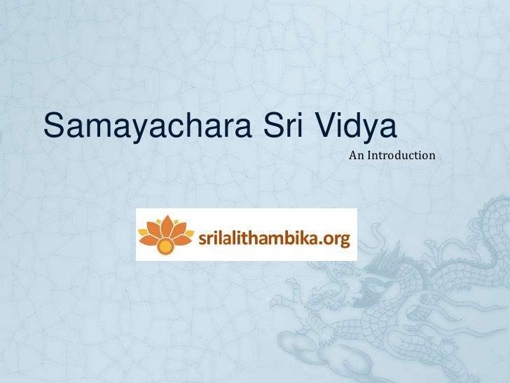 Samayachara sri vidya version 1 Slide 2
