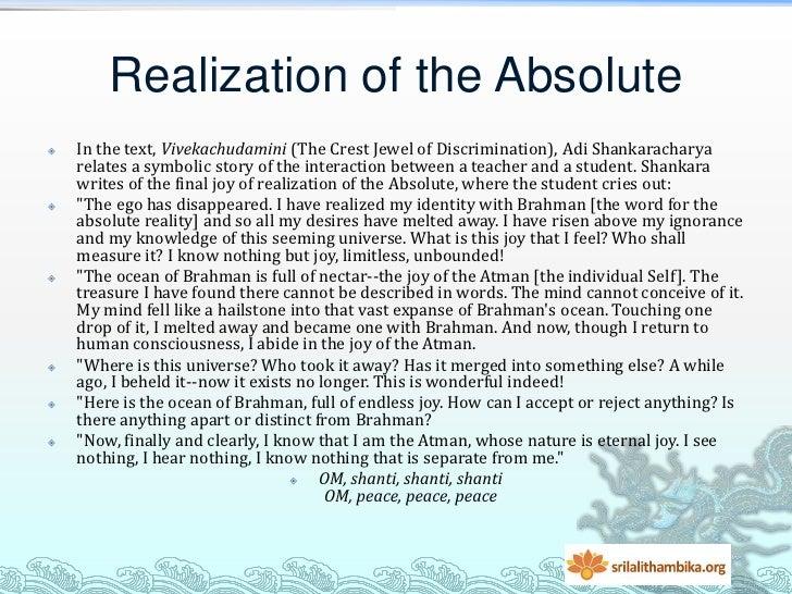 Realization of the Absolute   In the text, Vivekachudamini (The Crest Jewel of Discrimination), Adi Shankaracharya    rel...