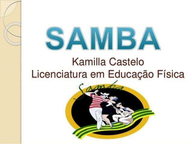 Kamilla Castelo Licenciatura em Educação Física