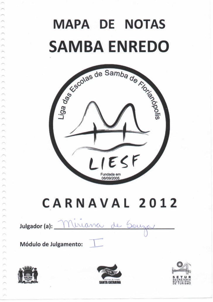 MAPA DE NOTAS         SAMBA ENREDO                        Fundada em                        06/09/2005       CARNAVAL     ...