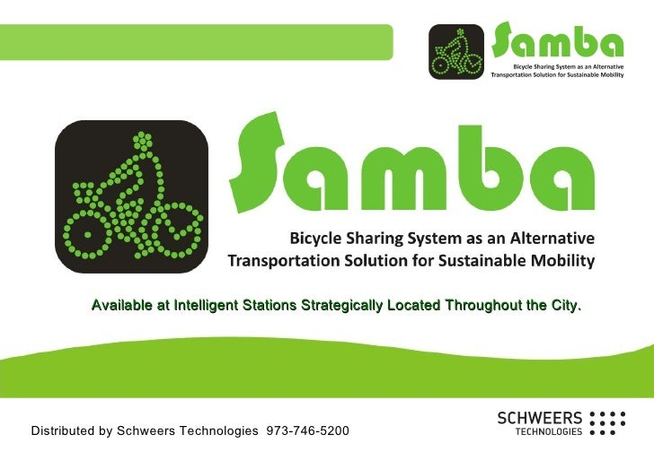 Available at Intelligent Stations Strategically Located Throughout the City.