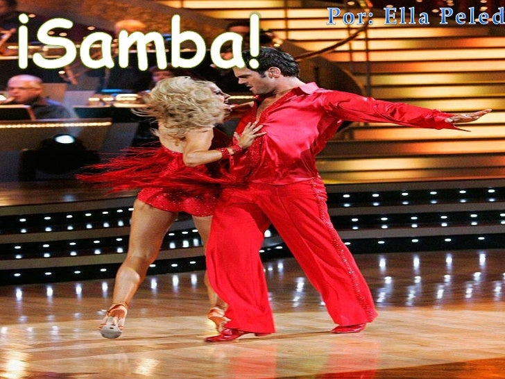 ¡Samba!<br />Por: Ella Peled<br />