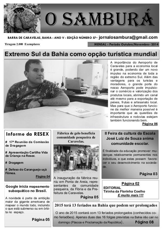 MENSAL - Período Outubro/Novembro- 2014  O Samburá  Tiragem 2.000 Exemplares  BARRA DE CARAVELAS, BAHIA - ANO V - EDIÇÃO N...