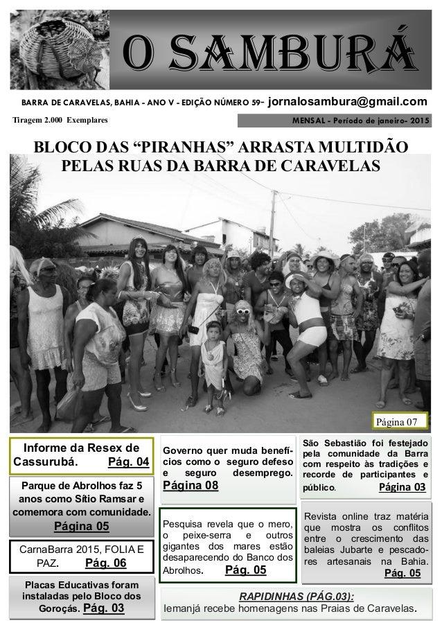MENSAL - Período de janeiro- 2015 O Samburá Tiragem 2.000 Exemplares BARRA DE CARAVELAS, BAHIA - ANO V - EDIÇÃO NÚMERO 59-...