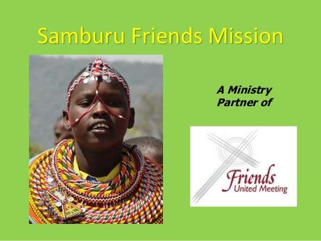 Samburu Friends Mission A Ministry Partner of
