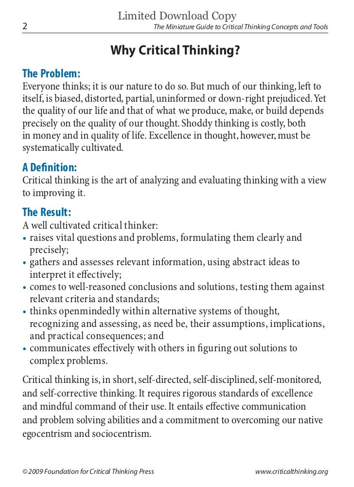 where is the foundation for critical thinking press located Practical critical thinking engages students in the study of critical thinking it lays  a strong foundation in the important cognitive skills necessary for critical.