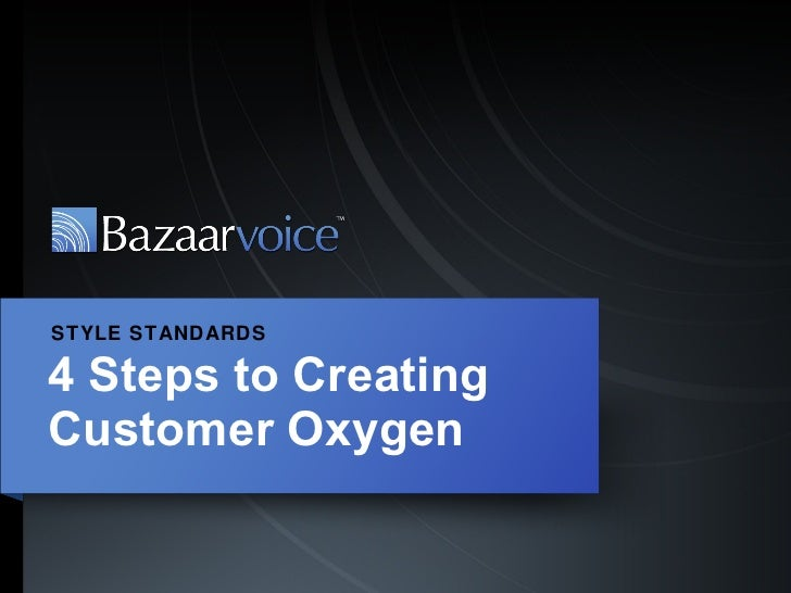4 Steps to Creating Customer Oxygen STYLE STANDARDS