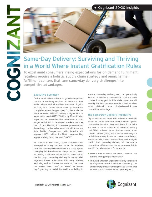 Same-Day Delivery: Surviving and Thriving in a World Where Instant Gratification Rules To excel amid consumers' rising exp...