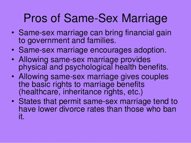 Pros and cons for same sex marriages
