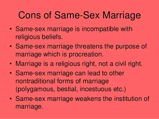 Same sex marriages pros cons
