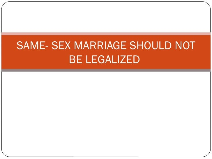 Why Gay Marriage Should Not Be Legalized 59