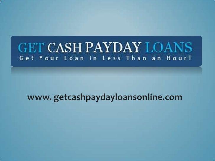 www. getcashpaydayloansonline.com
