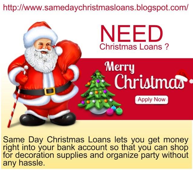 Same Day Christmas Loans