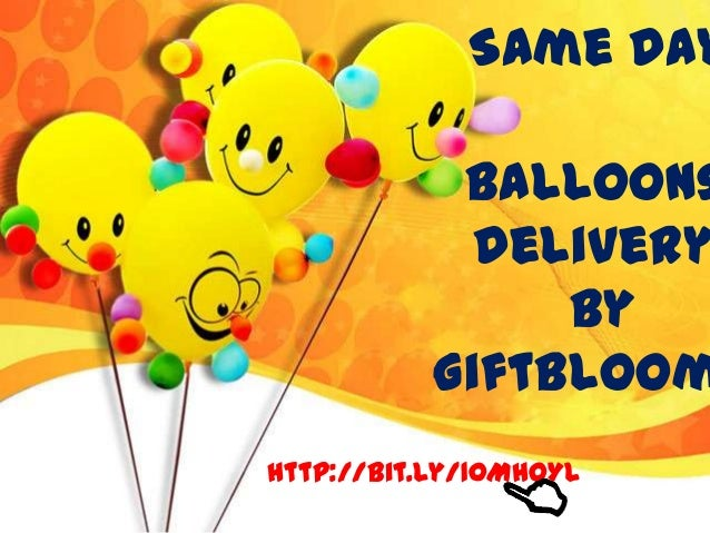 BalloonsDeliverybySame DayGiftbloomhttp://bit.ly/10MHOYL