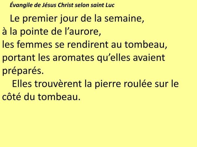 Christ est vivant ! Alléluia ! La mort est vaincue ! Alléluia ! Christ est vivant ! Alléluia ! La vie est donnée! Alléluia...