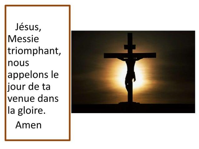 Nous l'avons vu ressuscité, Nous, témoins de la vérité ; Il est venu, Il reviendra, Amen, alléluia! Amen, alléluia !