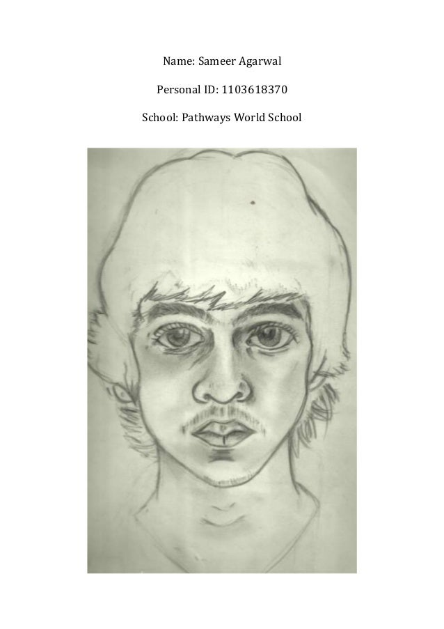 Name: Sameer Agarwal  Personal ID: 1103618370School: Pathways World School