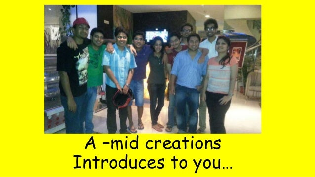 A –mid creations  Introduces to you…