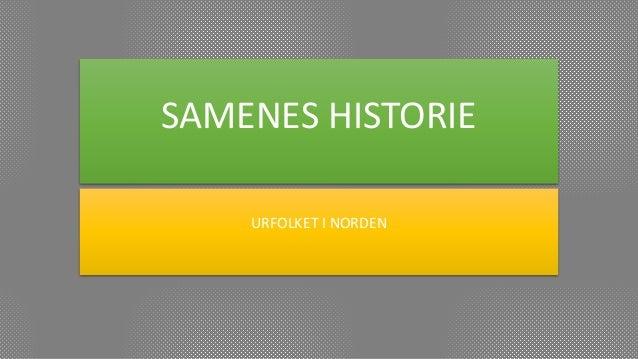 SAMENES HISTORIE URFOLKET I NORDEN
