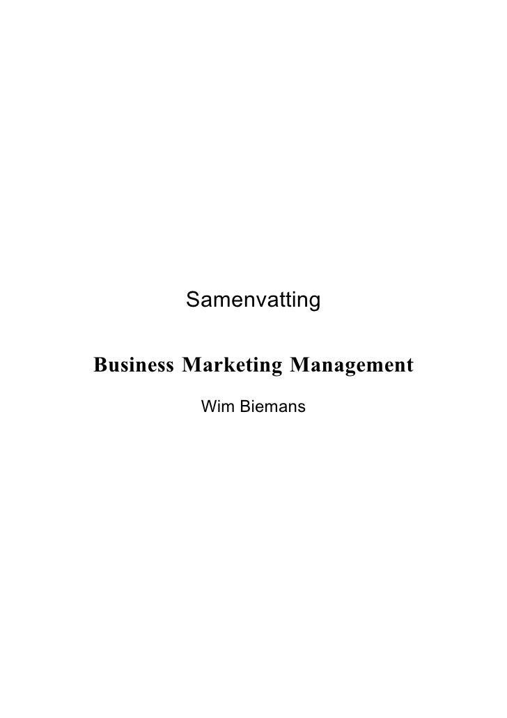 Samenvatting  Business Marketing Management          Wim Biemans