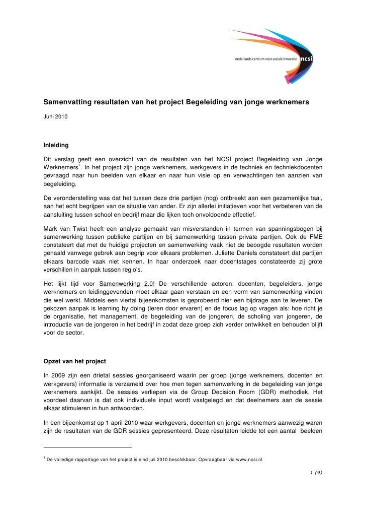 Samenvatting resultaten van het project Begeleiding van jonge werknemers Juni 2010     Inleiding  Dit verslag geeft een ov...