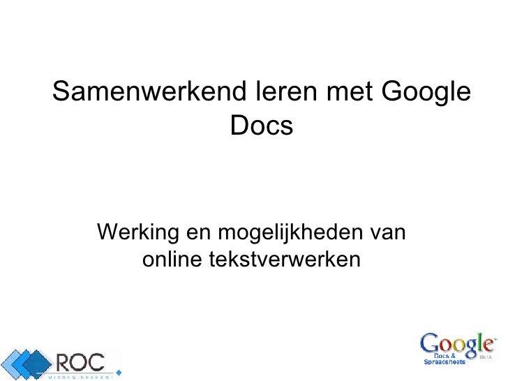 Samenwerkend leren met Google Docs Werking en mogelijkheden van online tekstverwerken